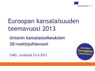 Euroopan kansalaisuuden teemavuosi 2013