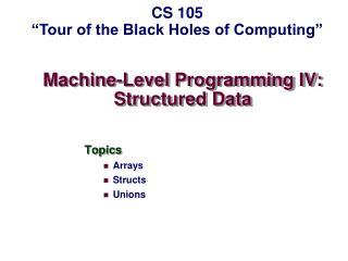 Machine-Level Programming IV: Structured Data