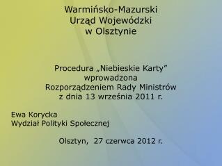 Warmi?sko-Mazurski  Urz?d Wojew�dzki w Olsztynie