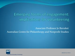 Emerging forms of engagement: implications for volunteering