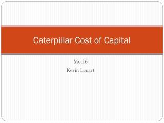 Caterpillar Cost of Capital