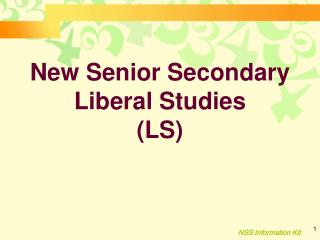 New Senior Secondary Liberal Studies (LS)