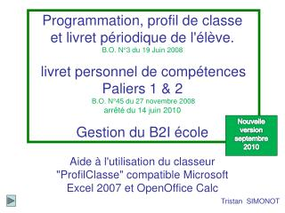 Programmation, profil de classe et livret p riodique de l l ve. B.O. N 3 du 19 Juin 2008   livret personnel de comp tenc