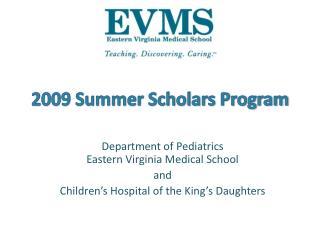 2009 Summer Scholars Program
