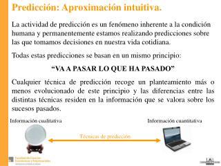 Predicción: Aproximación intuitiva.