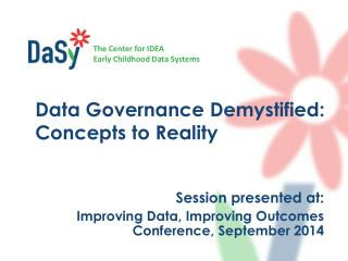 Session presented at:  Improving Data, Improving Outcomes Conference, September 2014