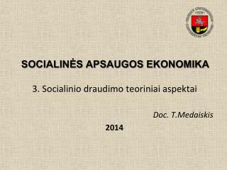SOCIALIN?S APSAUGOS EKONOMIKA