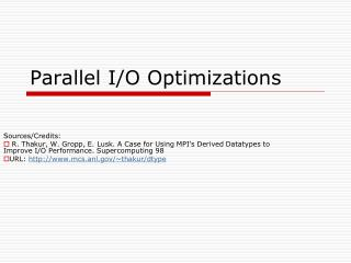 Parallel I/O Optimizations