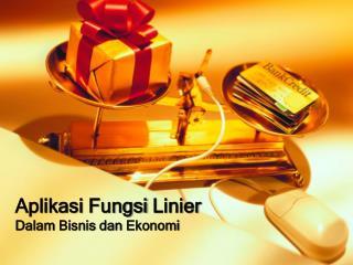 Aplikasi Fungsi  Linier