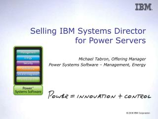 Selling IBM Systems Director  for Power Servers