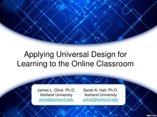 Applying  Universal Design for Learning to the Online  Classroom