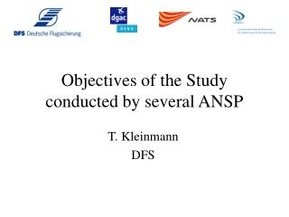 Objectives of the Study  conducted by several ANSP