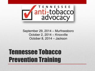 Tennessee Tobacco Prevention Training