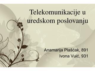 Anamarija Plašćak, 891 Ivona Vuić, 931
