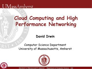 Cloud Computing and High Performance Networking