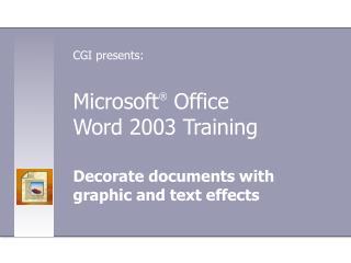 Microsoft  Office  Word 2003 Training
