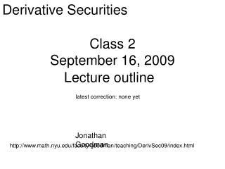 Class 2 September 16, 2009