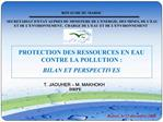 PROTECTION DES RESSOURCES EN EAU CONTRE LA POLLUTION :   BILAN ET PERSPECTIVES