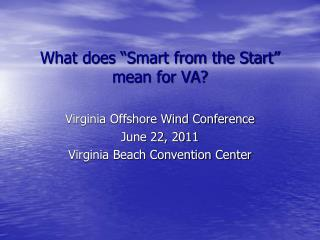 "What does ""Smart from the Start"" mean for VA?"
