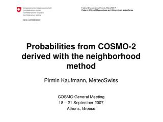 Probabilities from COSMO-2 derived with the neighborhood method