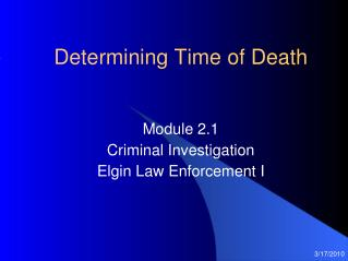 Determining Time of Death
