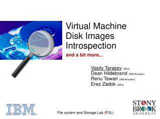 Virtual Machine Disk Images Introspection