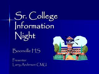 Sr. College    Information    Night