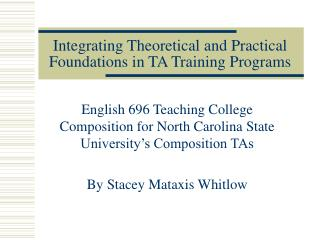 Integrating Theoretical and Practical Foundations in TA Training Programs