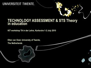 Technology Assessment in Education at University of Twente