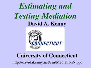 Estimating and Testing Mediation