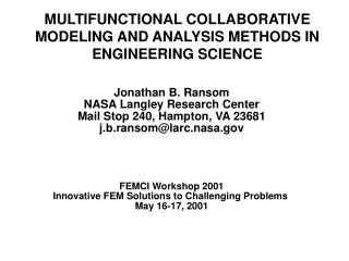 MULTIFUNCTIONAL COLLABORATIVE MODELING AND ANALYSIS METHODS IN ENGINEERING SCIENCE