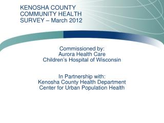 KENOSHA COUNTY COMMUNITY HEALTH SURVEY – March 2012