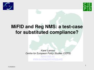 MiFID and Reg NMS: a test-case for substituted compliance?