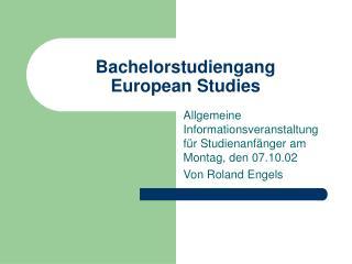 Bachelorstudiengang  European Studies