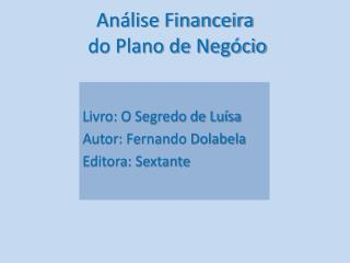 Análise Financeira  do Plano de Negócio