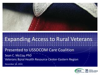 Expanding Access to Rural Veterans