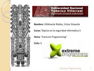 Nombre:  Villafuerte Robles, Víctor Eduardo Curso:  Tópicos en la seguridad informática II