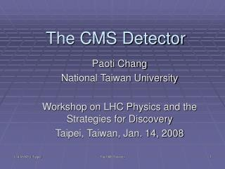 The CMS Detector