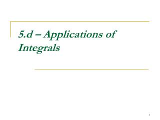 5.d – Applications of Integrals