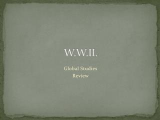 W.W.II.