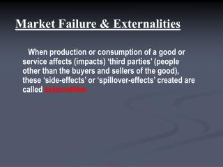 Market Failure & Externalities