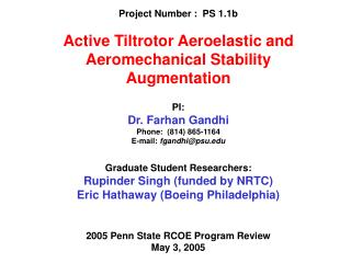 Project Number :  PS 1.1b Active Tiltrotor Aeroelastic and Aeromechanical Stability Augmentation