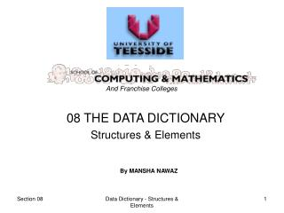 08 THE DATA DICTIONARY Structures & Elements