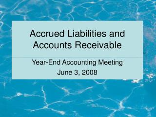 Accrued Liabilities and Accounts Receivable