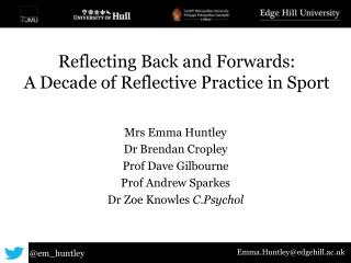 Reflecting Back and Forwards:  A Decade of Reflective Practice in Sport