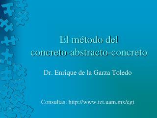 El método del                          concreto-abstracto-concreto
