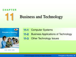 11-1	 Computer Systems 11-2	 Business Applications of Technology 11-3	 Other Technology Issues