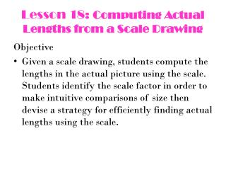Lesson 18:  Computing Actual Lengths from a Scale Drawing