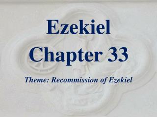 Ezekiel  Chapter 33
