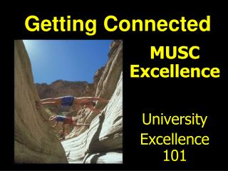 MUSC Excellence University  Excellence 101
